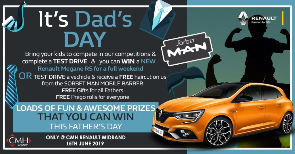 CMH Renault Midrand - Competition for Father's Day